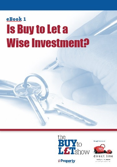 Buy to Let eBook 1 - Is buy to let a wise investment?
