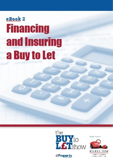 Buy to Let eBook 2 - Financing and insuring a buy to let
