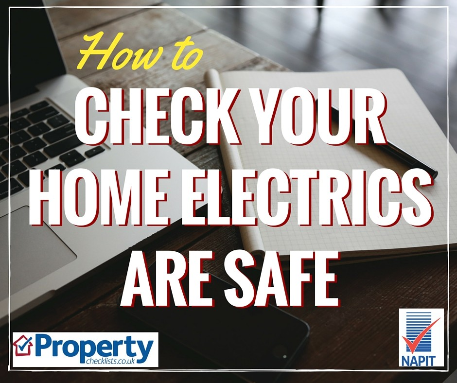 How to check your home electrics are safe