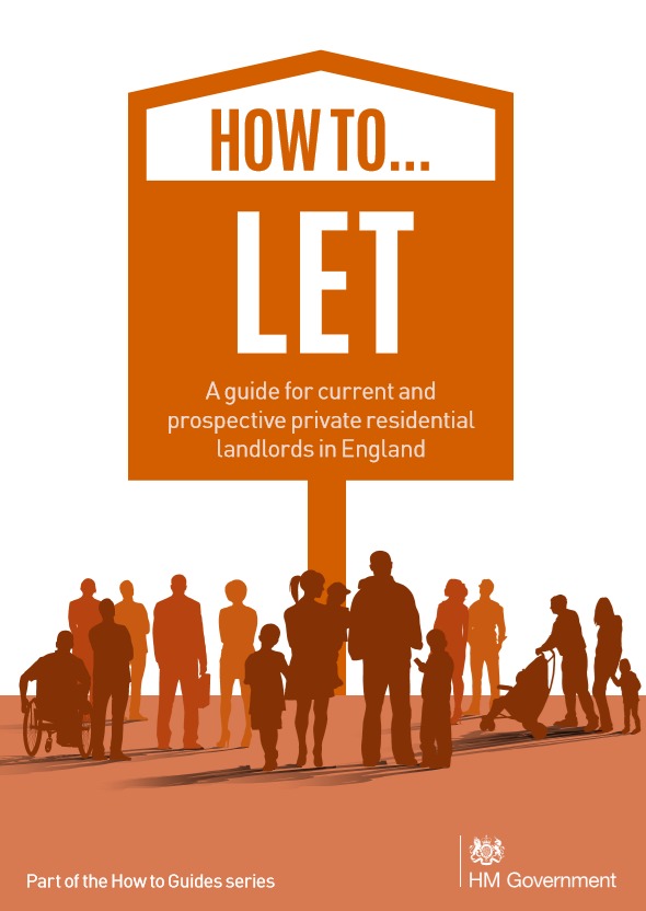 How to let - A guide for current and prospective private residential landlords in England