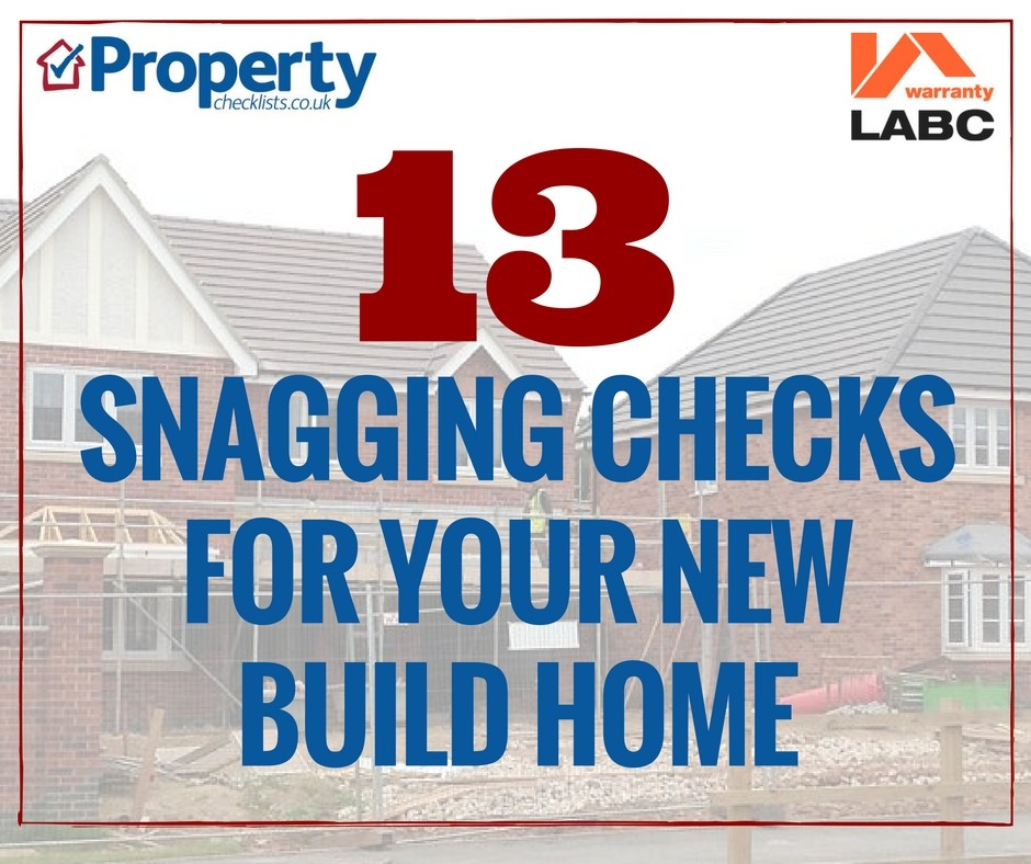 Snagging checks to make on your new build home checklist