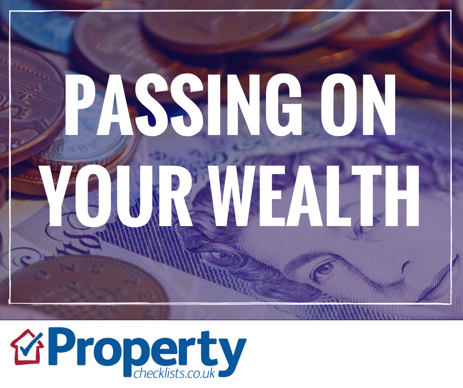 Passing on your property wealth checklist
