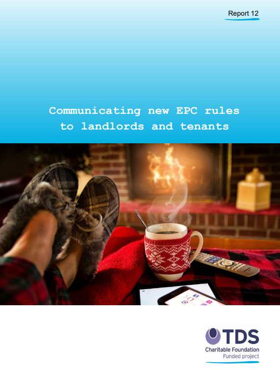 TDS Report 12 - Communicating new EPC rules to landlords and tenants