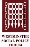 Westminster Social Policy Forum